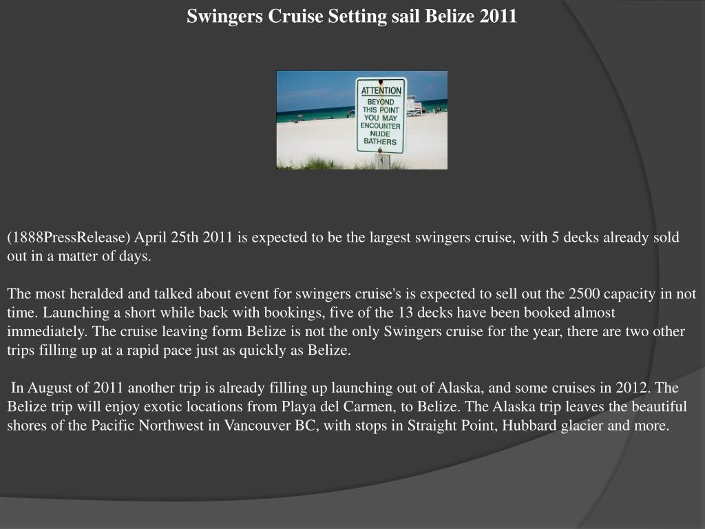 Swingers Cruise Setting sail Belize 2011