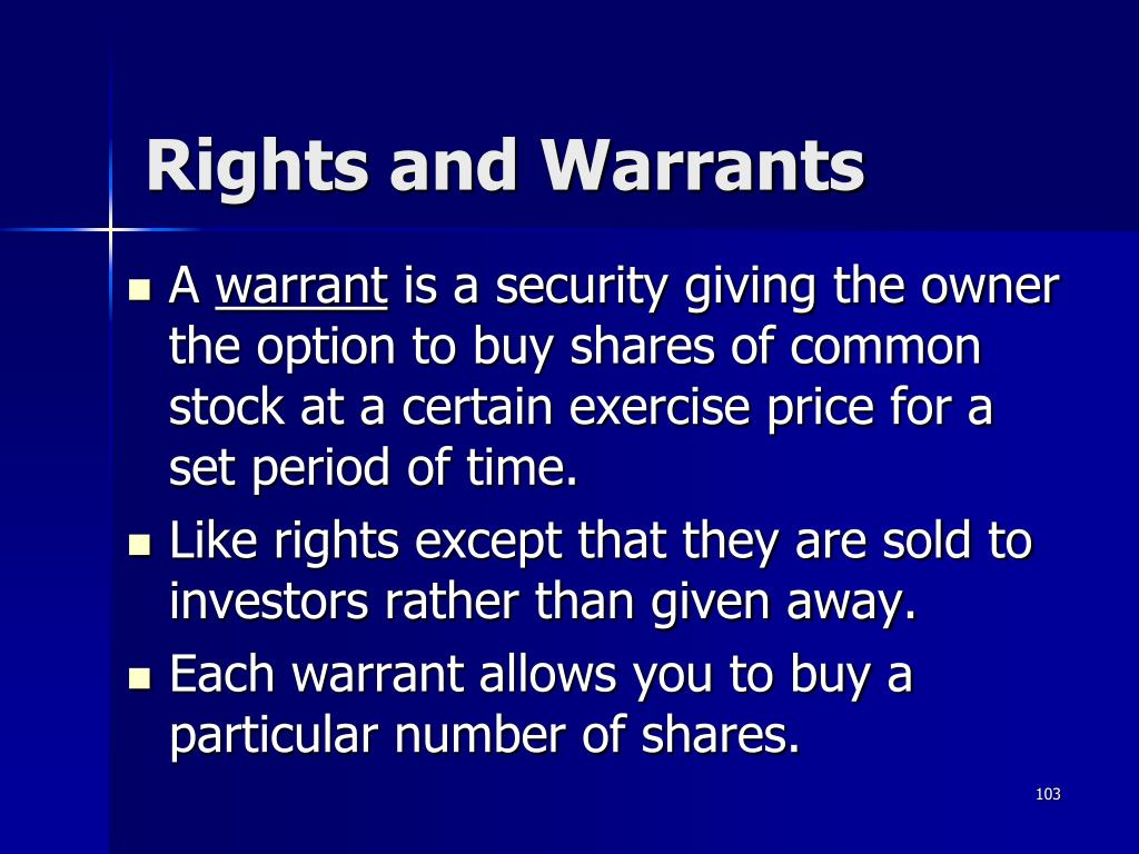 Rights and Warrants