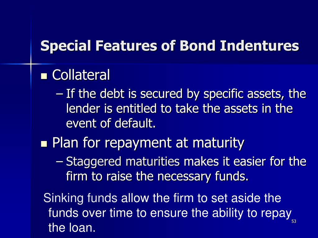 Special Features of Bond Indentures