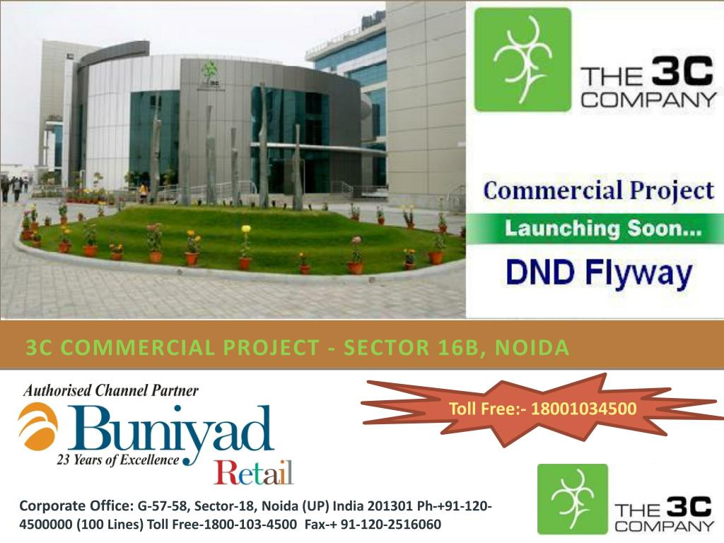 3C Commercial Project - Sector 16B, Noida