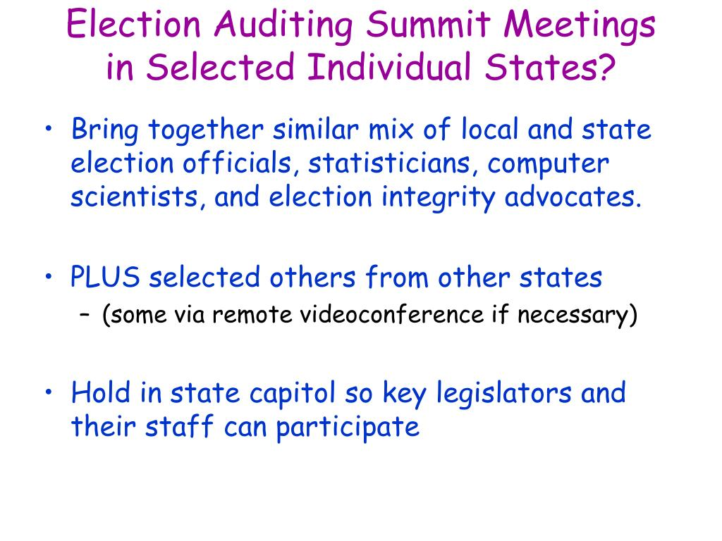 Election Auditing Summit Meetings in Selected Individual States?