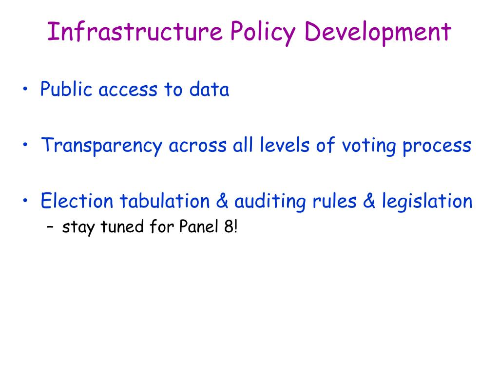 Infrastructure Policy Development