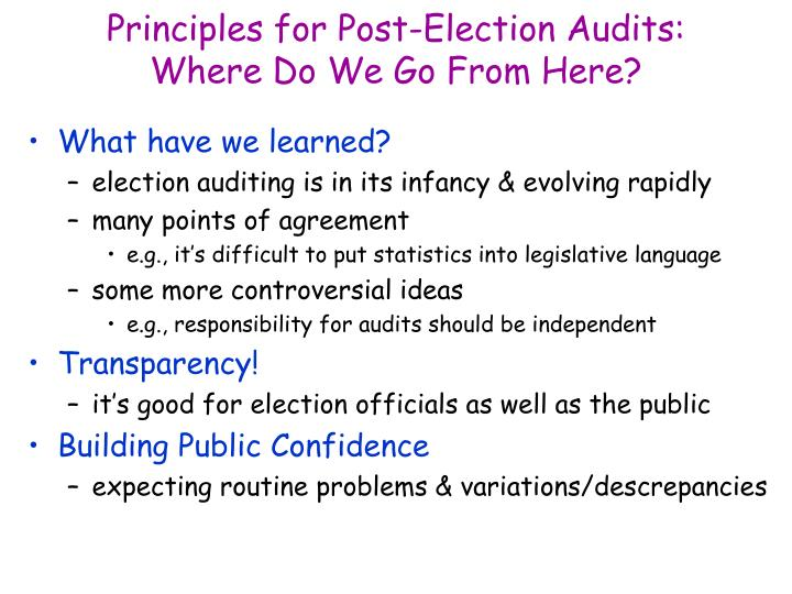 Principles for post election audits where do we go from here