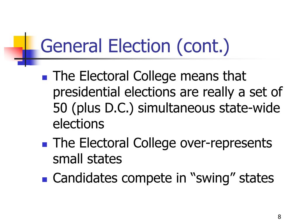 General Election (cont.)