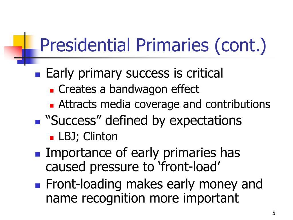Presidential Primaries (cont.)
