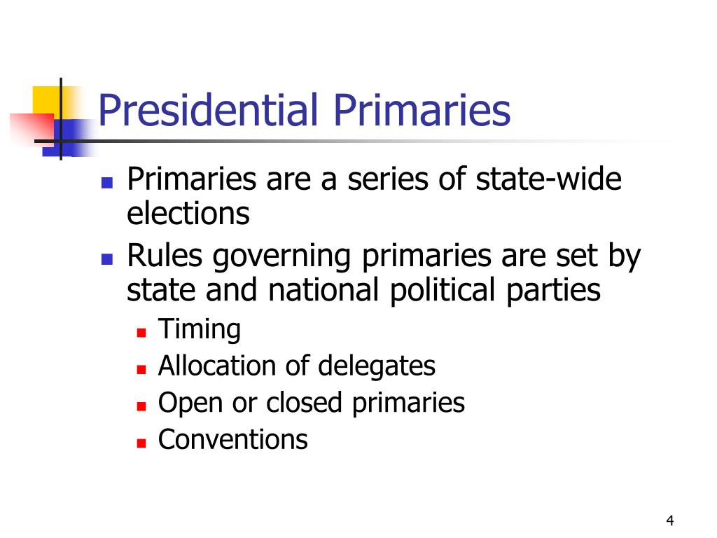 Presidential Primaries