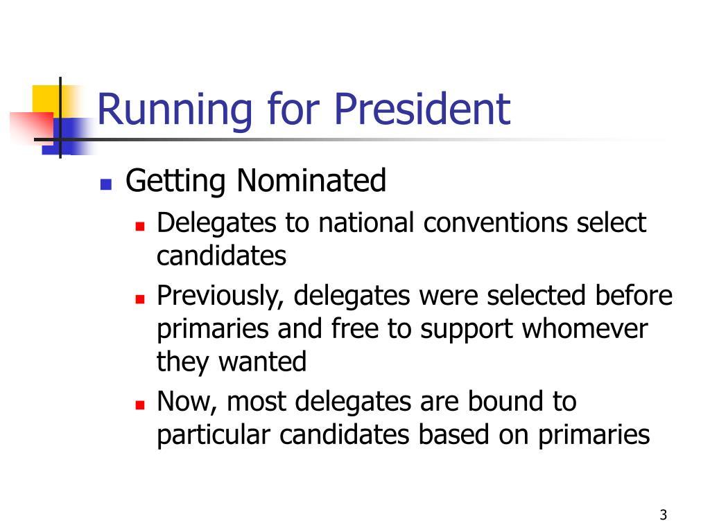 Running for President