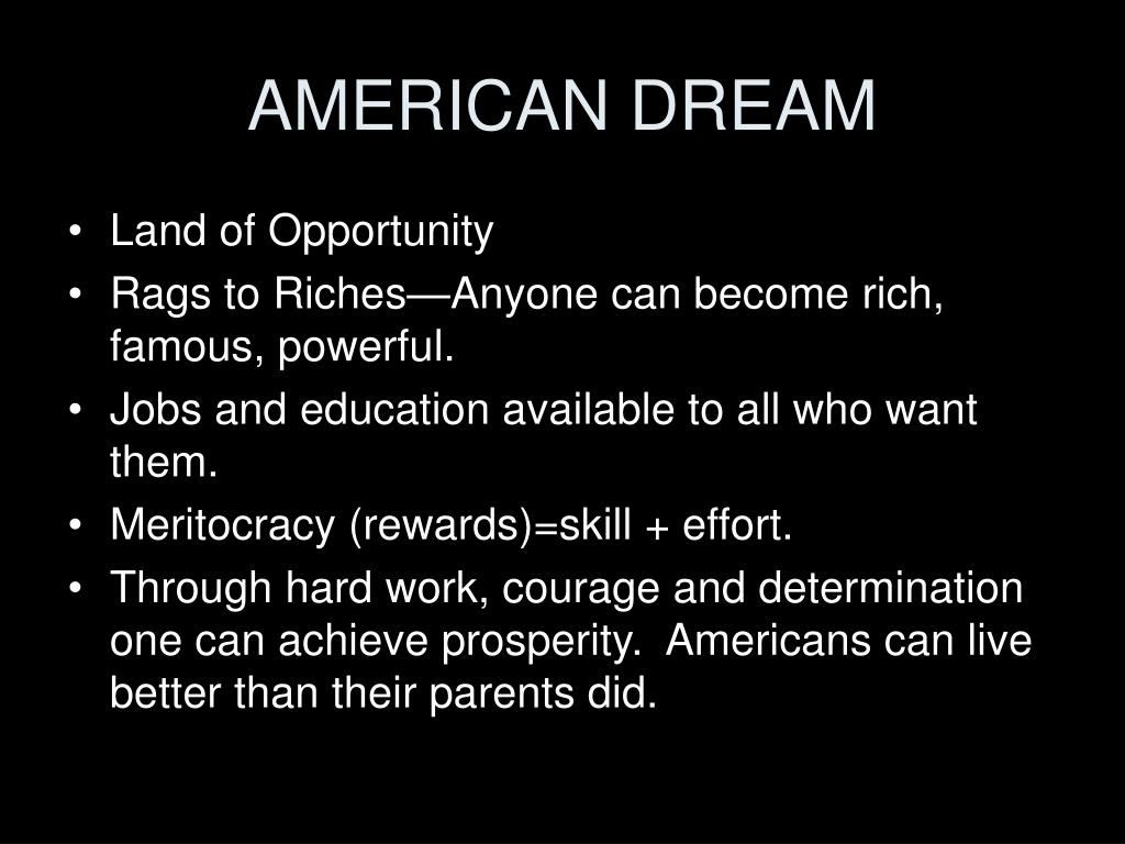 the american dream powerpoint guide Powerpoint presentation service  referencing guide  in work ethic had actually spurred rather than lessened the people's desire to achieve the american dream.