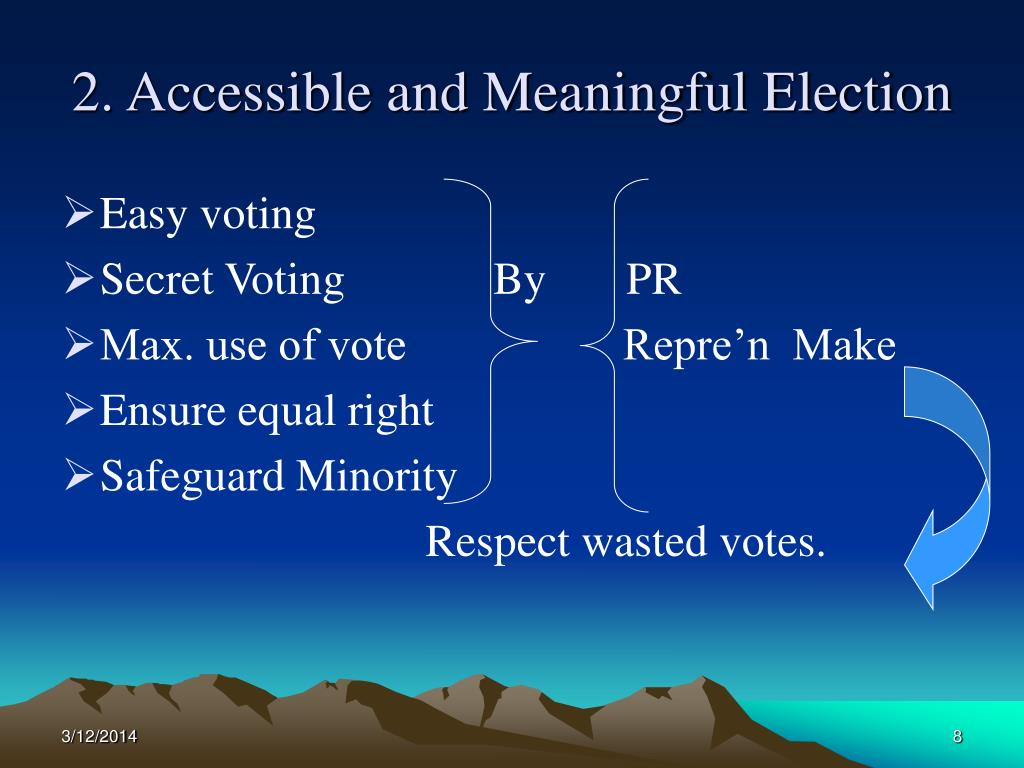 2. Accessible and Meaningful Election