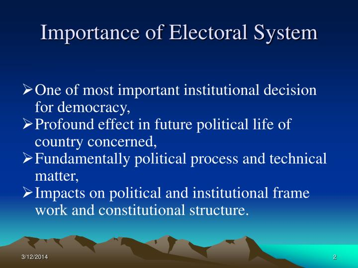 Importance of electoral system l.jpg