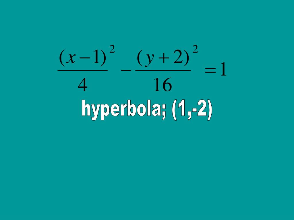 hyperbola; (1,-2)