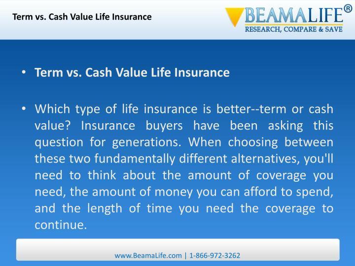 Term vs. Cash Value Life Insurance