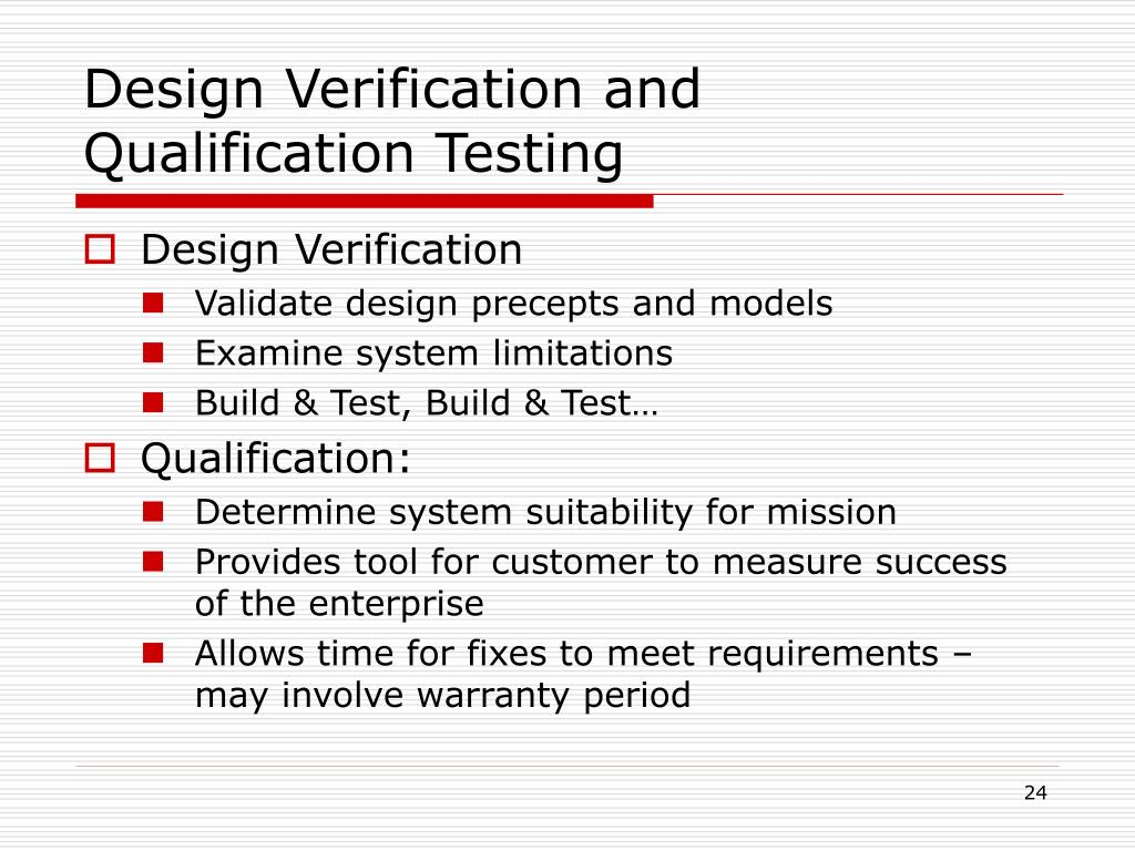 Design Verification and Qualification Testing