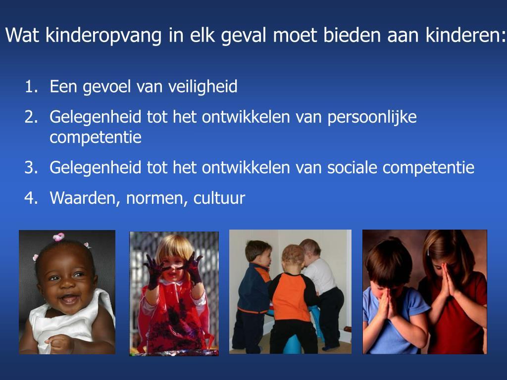 Wat kinderopvang in elk geval moet bieden aan kinderen: