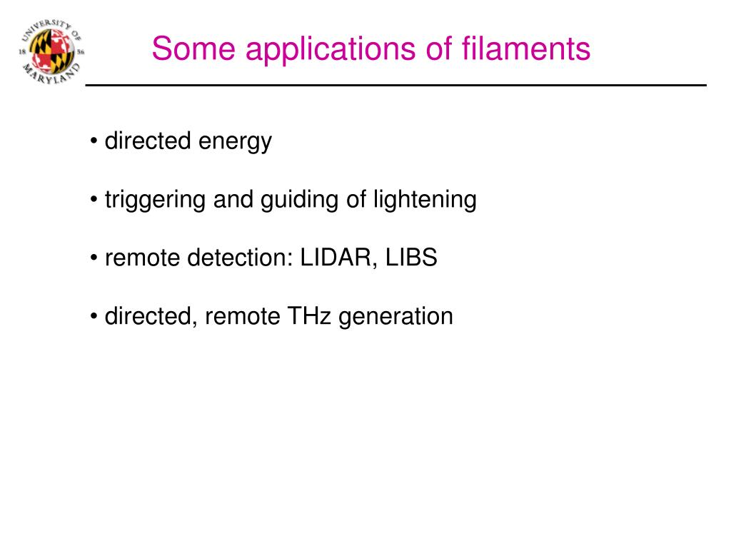 Some applications of filaments