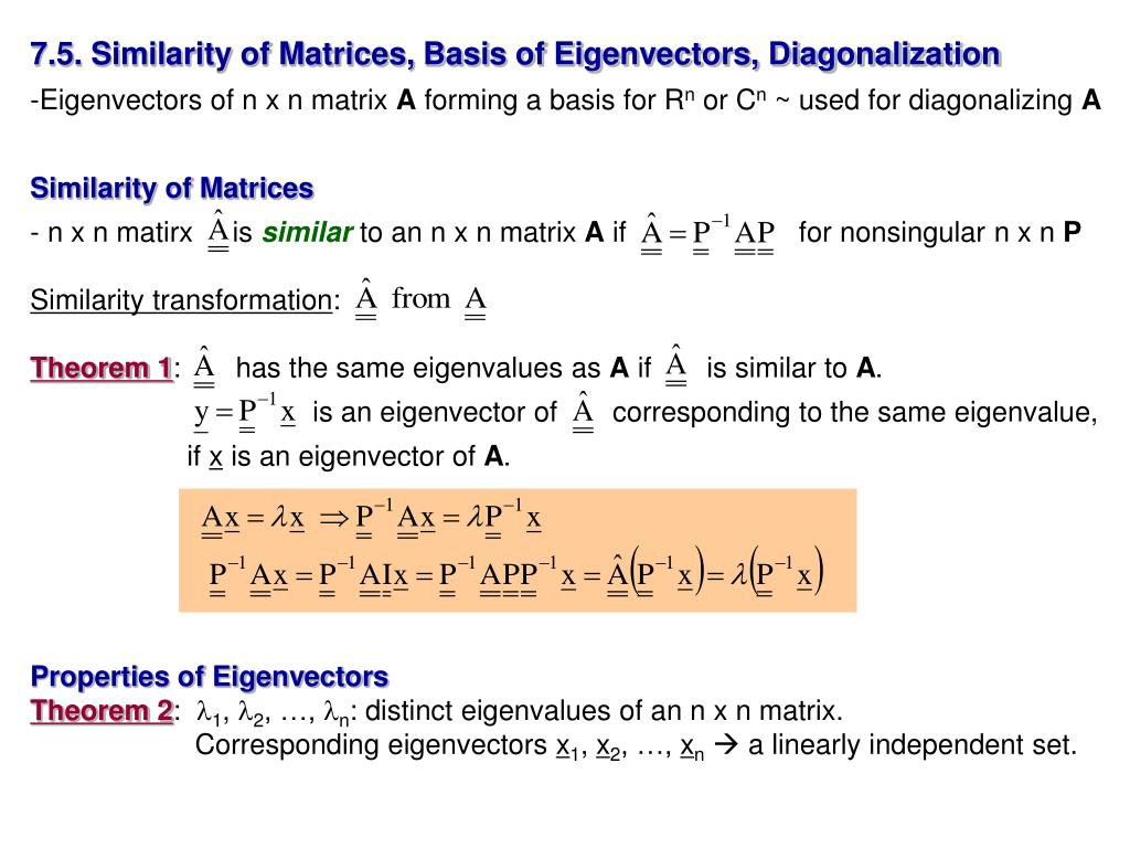 7.5. Similarity of Matrices, Basis of Eigenvectors, Diagonalization