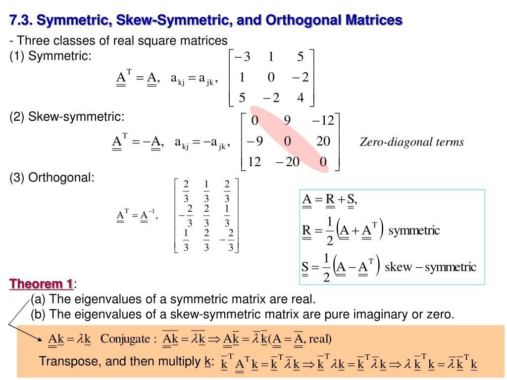 7.3. Symmetric, Skew-Symmetric, and Orthogonal Matrices
