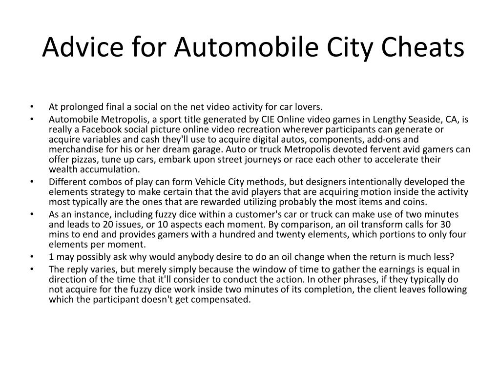 Advice for Automobile City Cheats