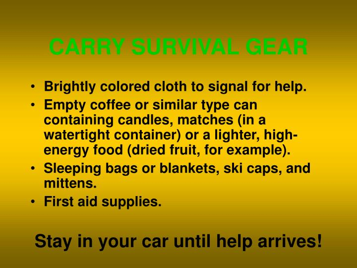 CARRY SURVIVAL GEAR
