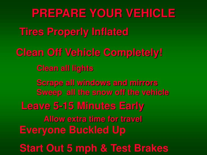 PREPARE YOUR VEHICLE