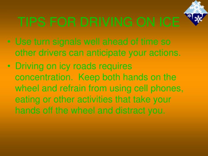 TIPS FOR DRIVING ON ICE