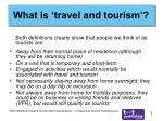 what is travel and tourism5