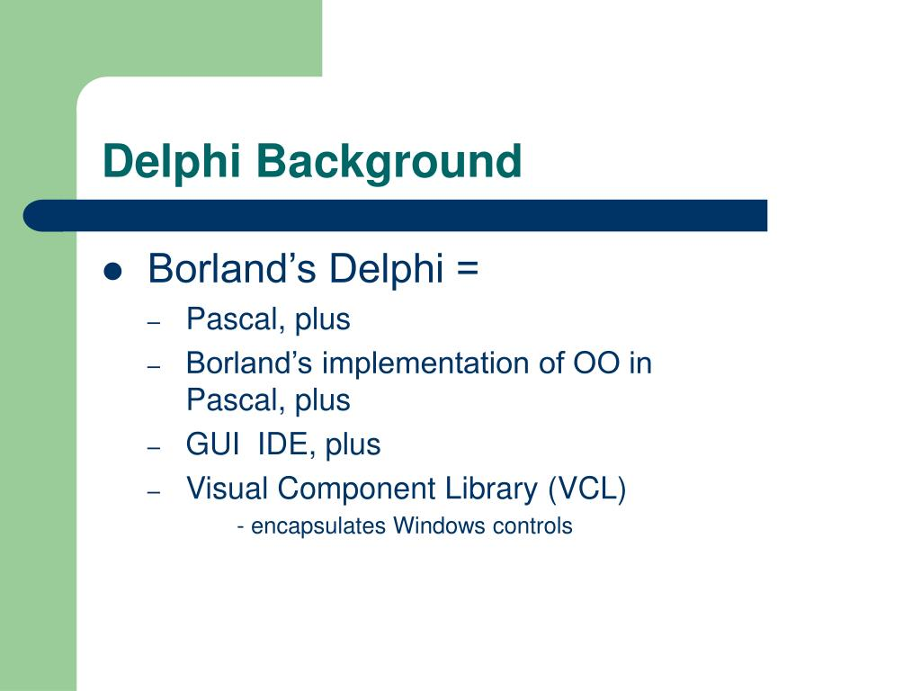 Delphi Background