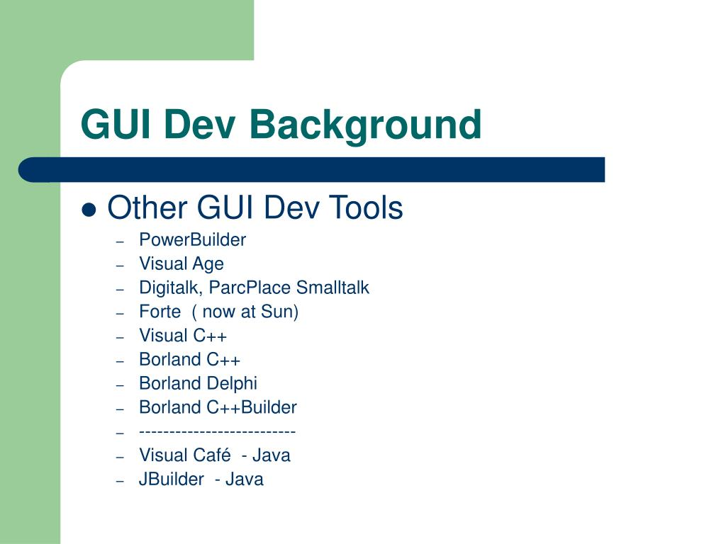 GUI Dev Background
