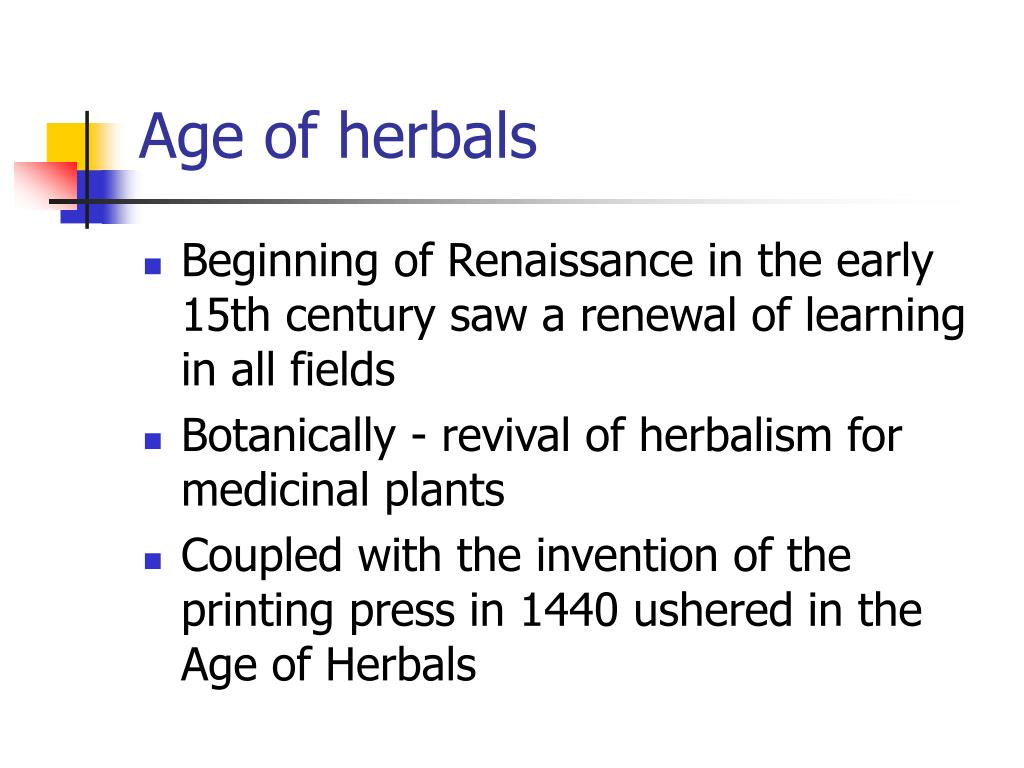 Age of herbals