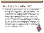 revolution started in 1987