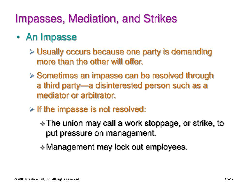Impasses, Mediation, and Strikes