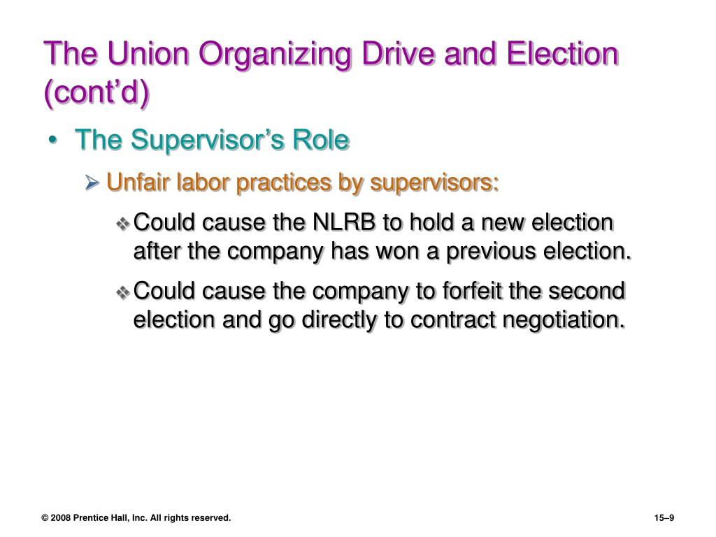The Union Organizing Drive and Election (cont'd)