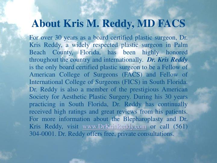 About Kris M. Reddy, MD FACS