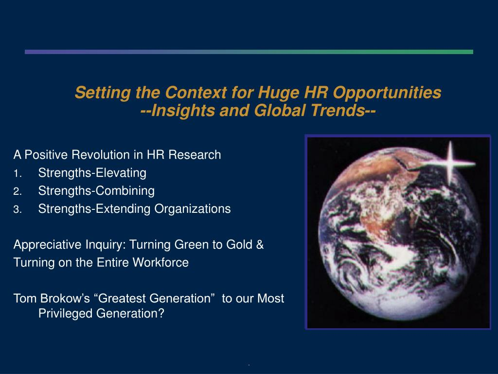Setting the Context for Huge HR Opportunities
