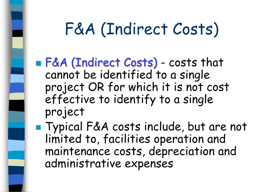F&A (Indirect Costs)