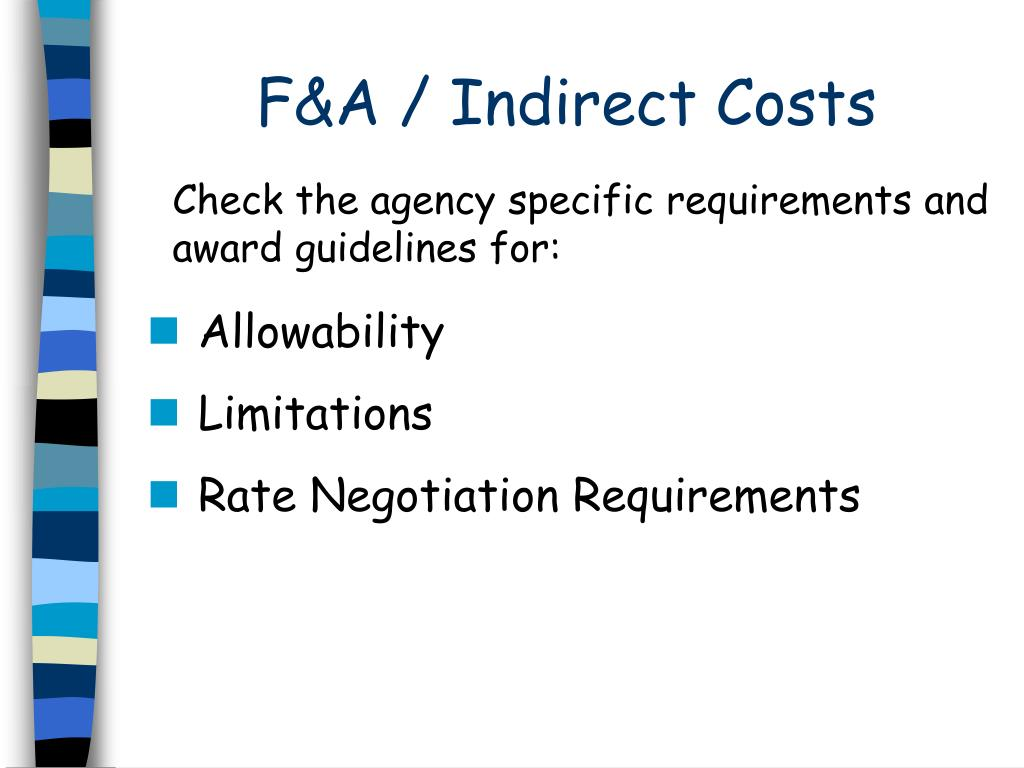 F&A / Indirect Costs
