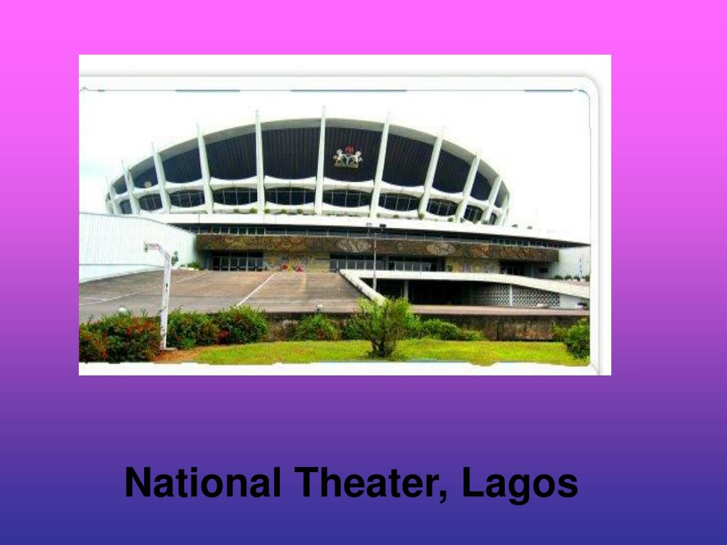 National Theater, Lagos