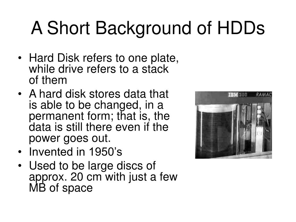 A Short Background of HDDs