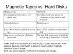 magnetic tapes vs hard disks
