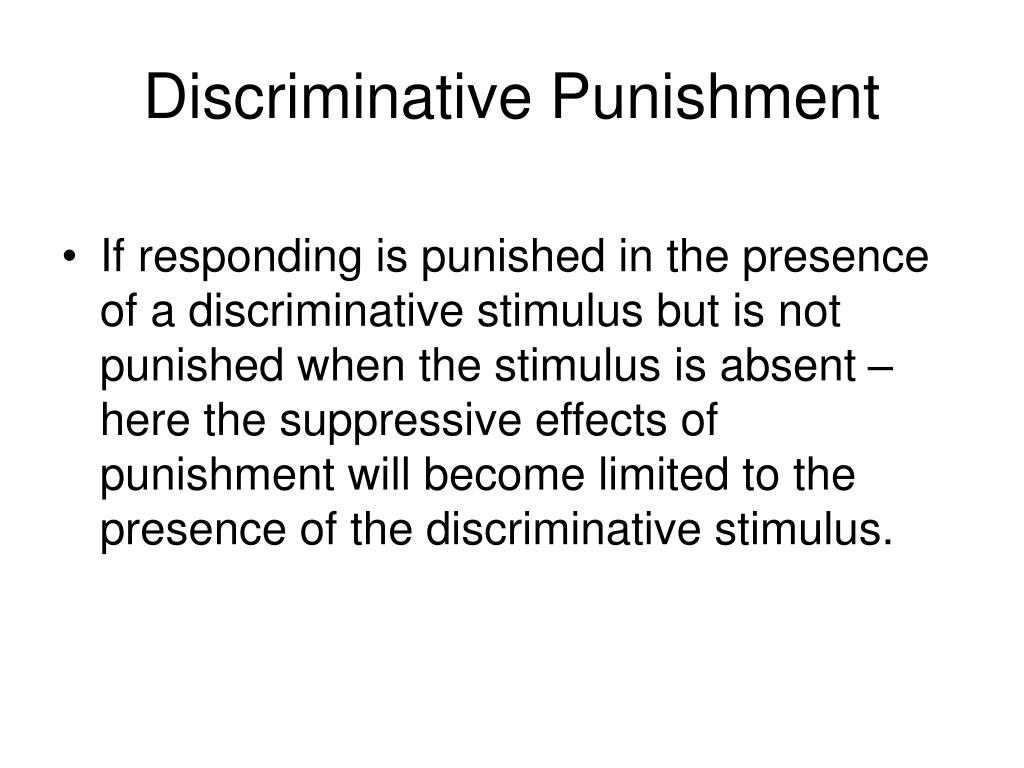 Discriminative Punishment
