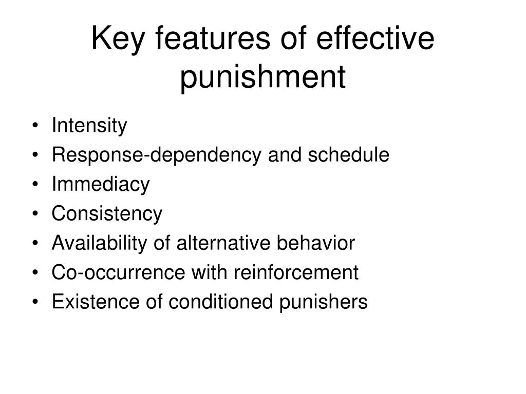 Key features of effective punishment