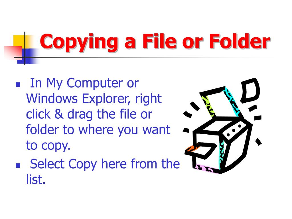 Copying a File or Folder