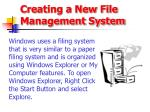 creating a new file management system