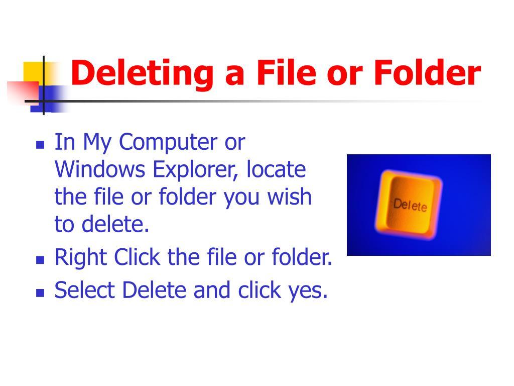 Deleting a File or Folder