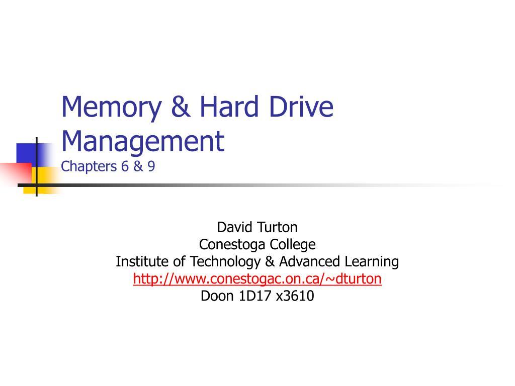 Memory & Hard Drive Management
