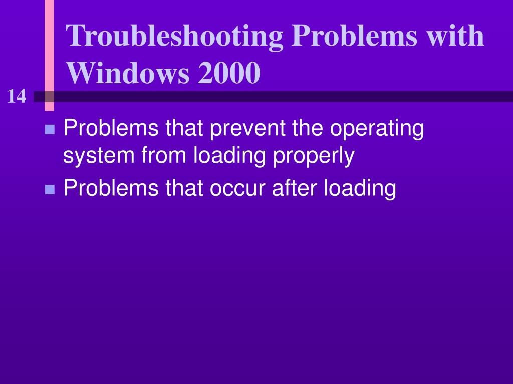 Troubleshooting Problems with Windows 2000