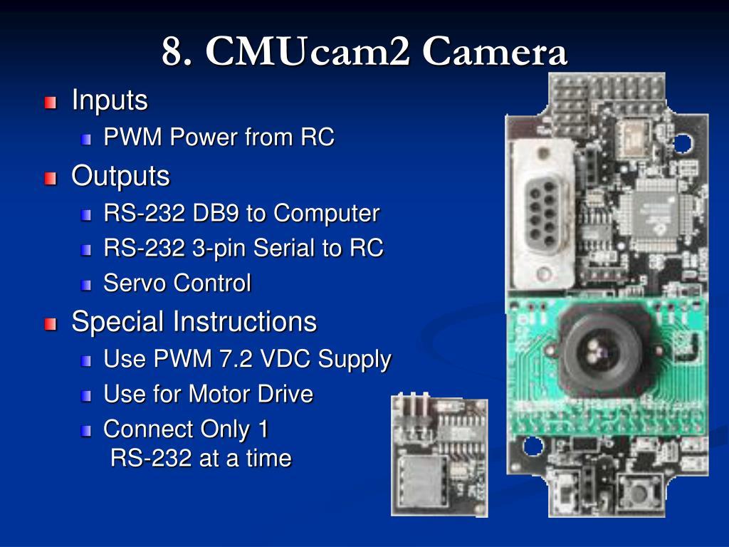 8. CMUcam2 Camera