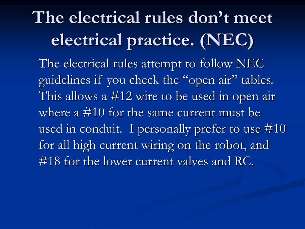 The electrical rules don't meet electrical practice. (NEC)