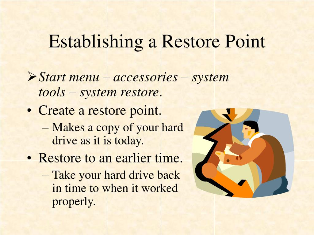 Establishing a Restore Point
