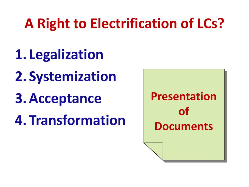 A Right to Electrification of LCs?
